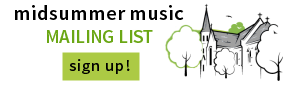Midsummer Music mailing list - SIGN UP