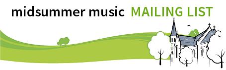 Midsummer Music mailing list - SIGN UP